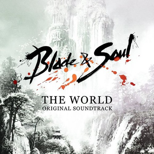 劍靈Blade&Soul.OST.TheWorld