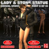 LCTR - Lady & Stone Statue - Sexual Story Part I - III
